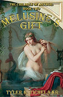 Melusine's Gift: The Children of Arthur, Book Two