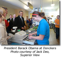 President Barack Obama at Donkers in Marquette - Photo courtesy of Jack Deo, Superior View
