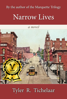 Narrow Lives by the author of the Marquette Trilogy