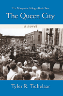 The Queen City - The Marquette Trilogy: Book Two