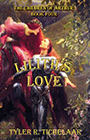 Lilith's Love: The Children of Arthur Book Four by Tyler R Tichelaar