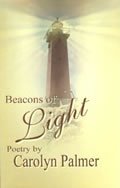 Becons of Light by Carolyn Palmer