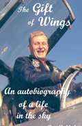 The Gift of Wings: An Autobiography of Life in the Sky by Ben Mukkala