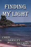 Finding My Light by Chris Shanley Dillman