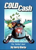 Cold Cash by Jerry Harju