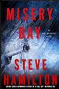 Misery Bay by Steve Hamilton